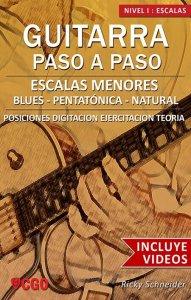 Escala Menor en la guitarra - Posiciones y digitaciones. Libro + videos