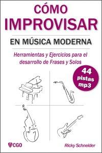 Como Improvisar en música moderna
